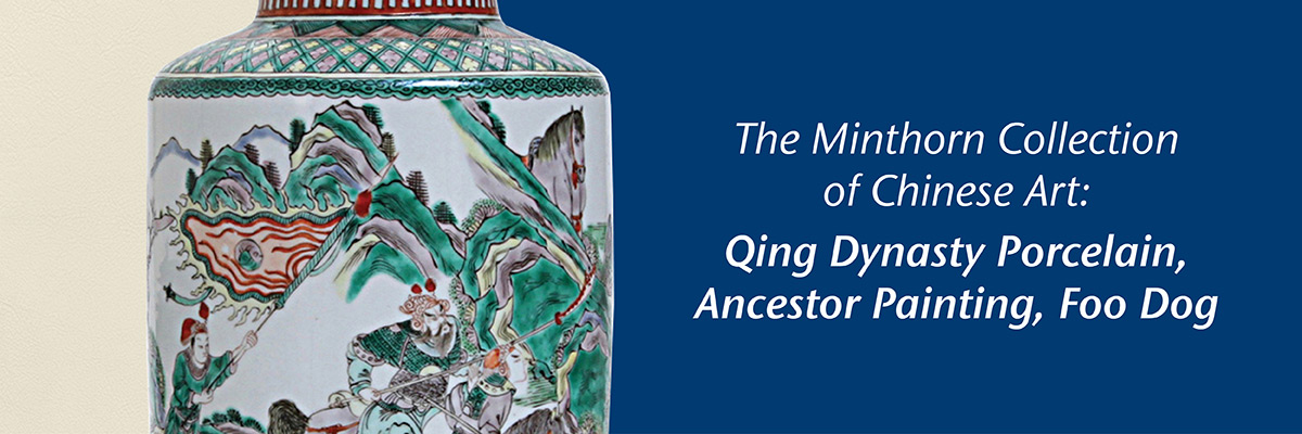 Minthorn Collection: Qing Dynasty Porcelain