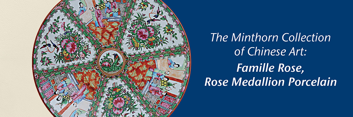 Minthorn Collection: Rose Medallion Porcelain