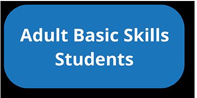 Adult Basic Skills Students