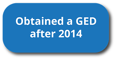 Obtained your GED after 2014?